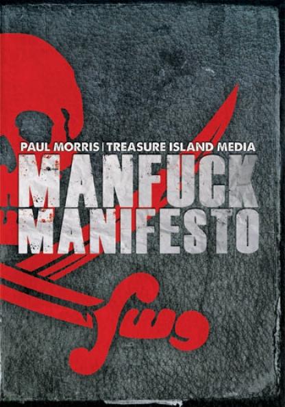 MANFUCK MANIFESTO in Ethan Wolfe